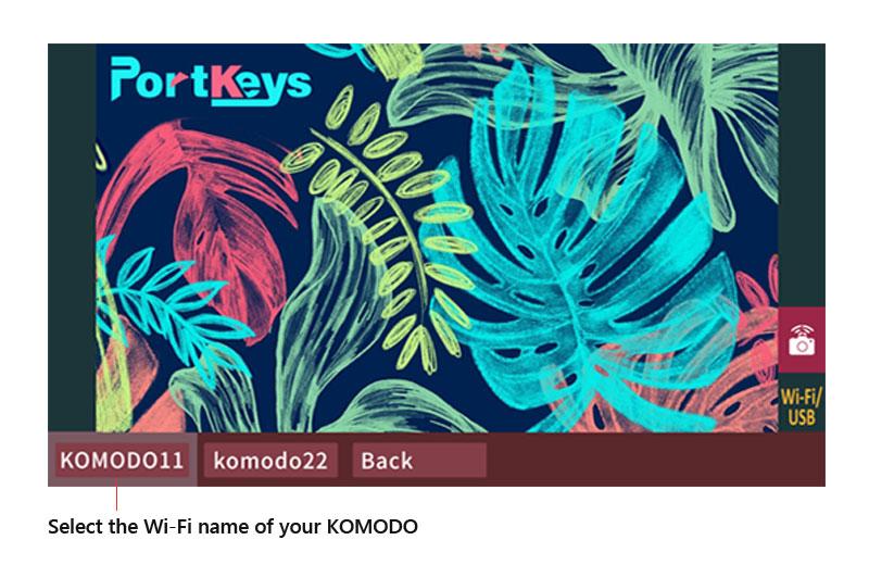 Select the Wi-Fi name of KOMODO